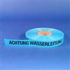 """Trassenwarnband """"Achtung Wasserleitung"""""""