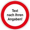 Verbotszeichen - Text nach Ihren Angaben