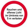 Rauchen und offenes Licht im Umkreis von 5 m verboten