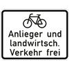 Fahrräder Anlieger und landwirtsch. Verkehr frei