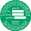 Prüfplakette geprüft am: durch: gemäß §: nächster Termin 2022 - 2027