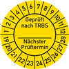 Prüfplakette Geprüft nach TRBS Nächster Prüftermin 2019 - 2028