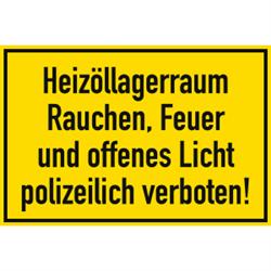 Heizöllagerraum Rauchen, Feuer und offenes Licht polizeilich verboten!