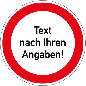 Verbotszeichen - Text/Symbol nach Ihren Angaben, Kunststoff, Ø 10 cm