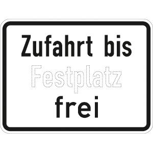VZ1028-33, Zufahrt bis ... frei, Alu, RA2, 56,2x75 cm