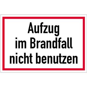 Aufzug im Brandfall nicht benutzen, Textschild, Folie, 20x30 cm